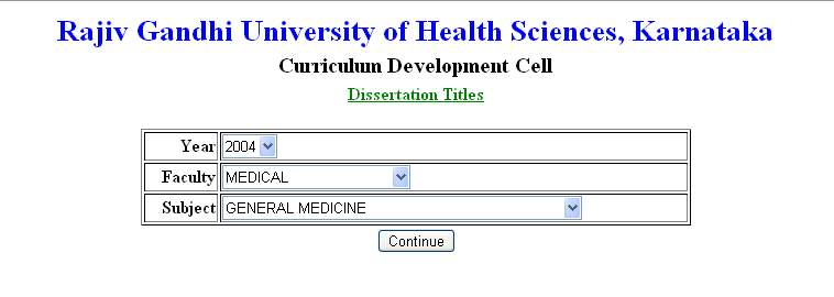 rajiv gandhi university health sciences dissertation The rajiv gandhi centre for biotechnology (rgcb) is a growing phenomenon located in thiruvananthapuram, the capital city of kerala, rgcb began in 1990 amongst humble surroundings as a small charitable society called the centre for development of education, science and technology (c-dest) in 1991.