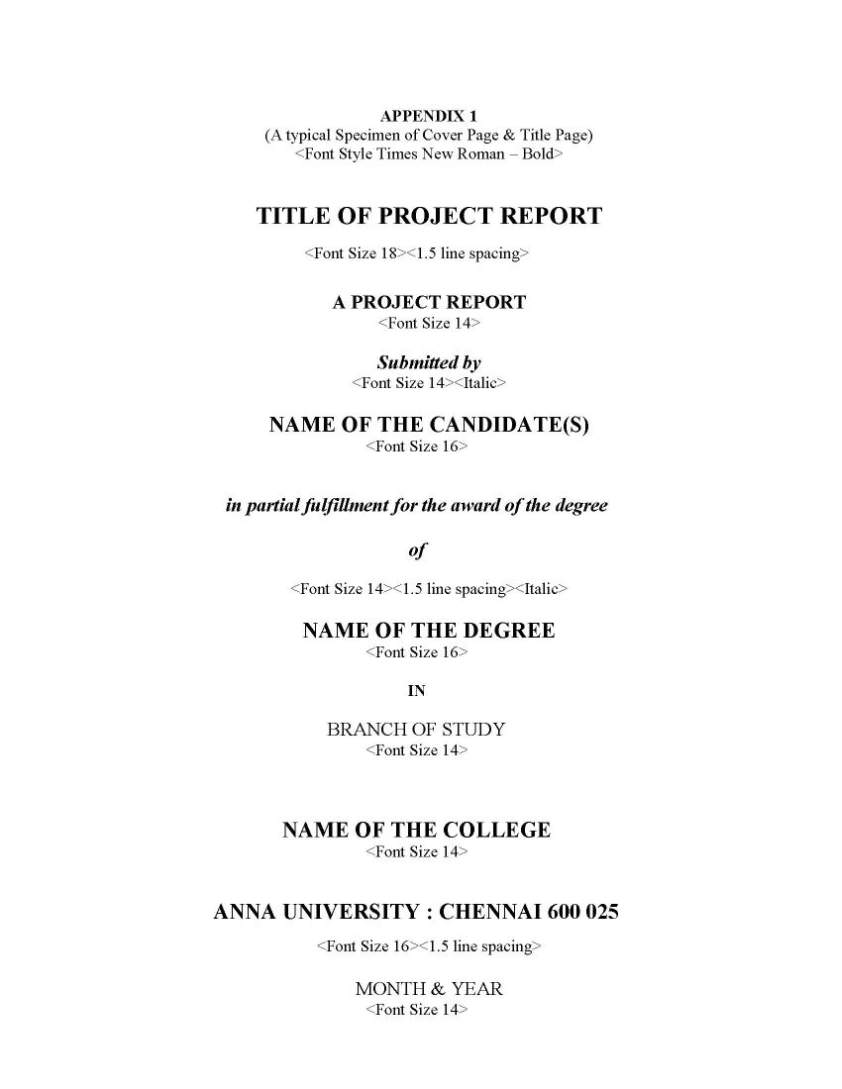 anna university chennai ug project report format  department and full address of the institution where the supervisor has guided the student the term acirc tildesupervisoracirc must be typed in capital letters