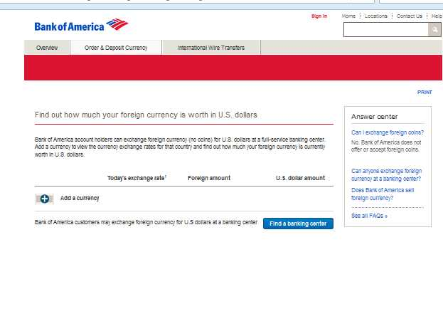 Bank of America customers with a Bank of America checking or savings account can order up to USD$10, in foreign currency over 30 days, whether that purchase is made in one or several transactions. Get more details On Placing a foreign currency order.